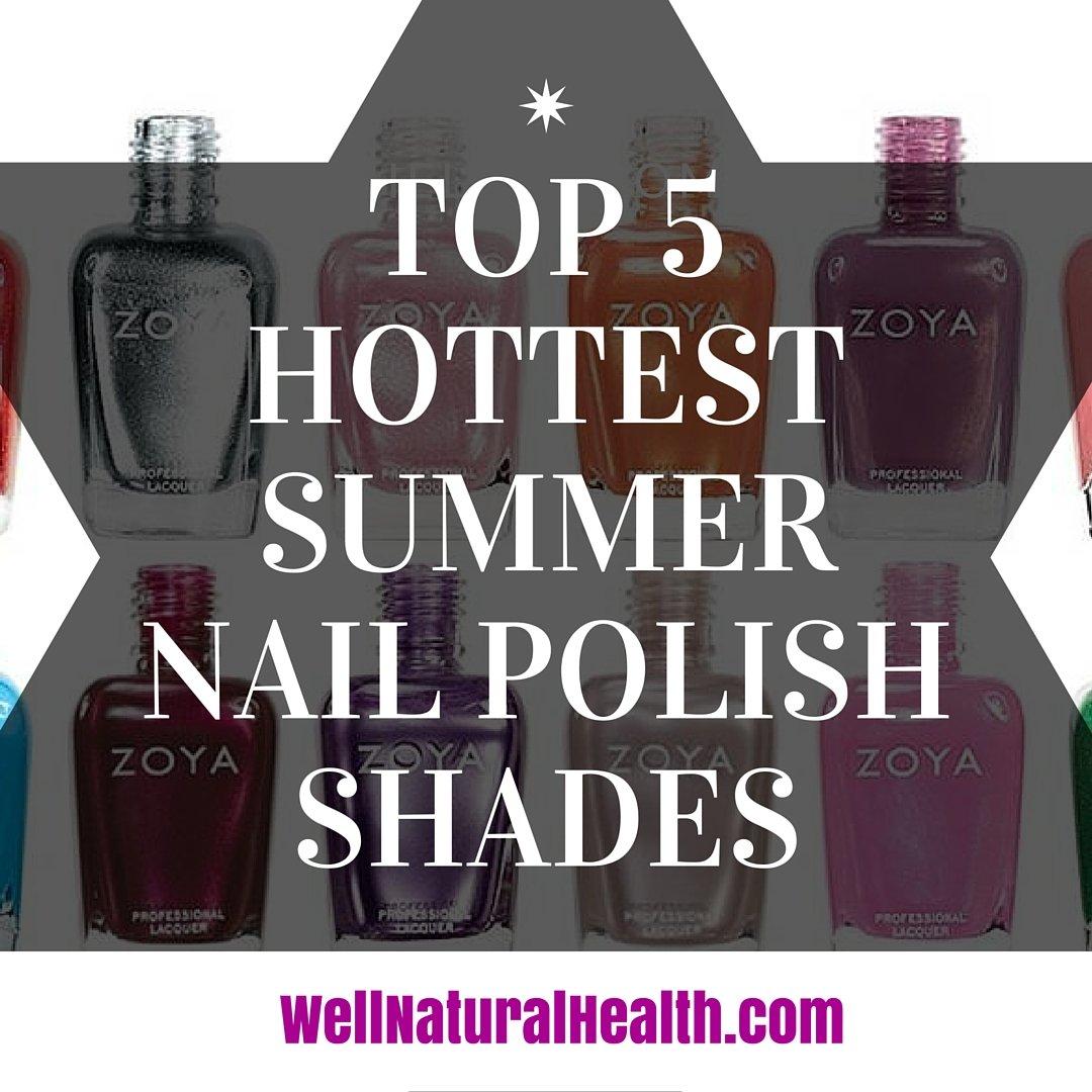 Top 5 Hottest Summer Nail Polish Shades